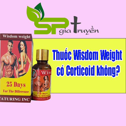 thuoc-wisdom-weight-co-corticoid-khong